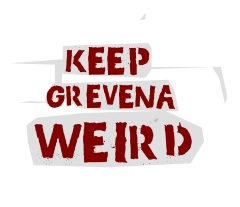 KEEP GREVENA WEIRD
